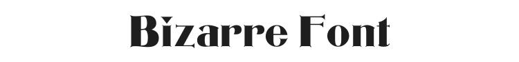 Bizarre Font Preview