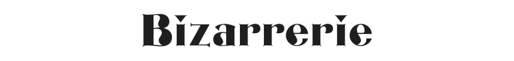 Bizarrerie Font