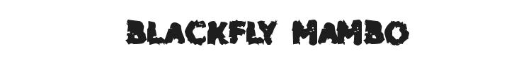 Blackfly Mambo
