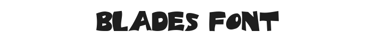 Blades Font Preview