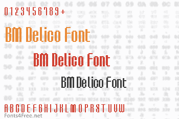 BM Delico Font