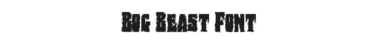 Bog Beast Font Preview