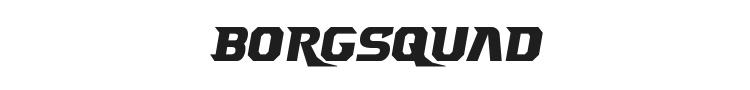 Borgsquad Font Preview