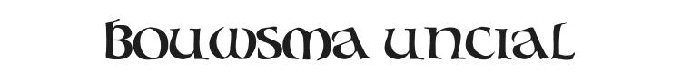 Bouwsma Uncial Font Preview