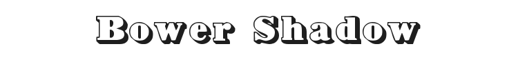 Bower Shadow Font Preview
