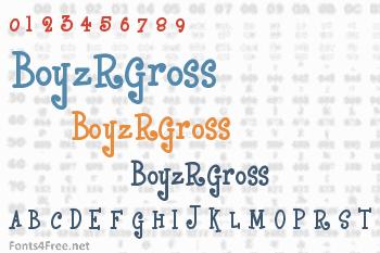 BoyzRGross Font