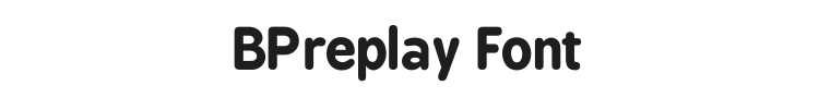 BPreplay Font