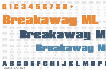 Breakaway ML Font