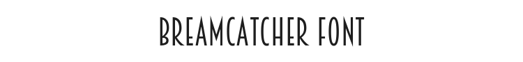 Breamcatcher Font