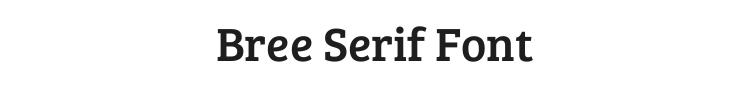 Bree Serif Font Preview