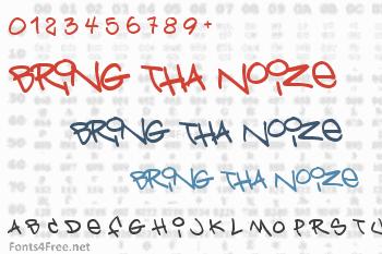 Bring Tha Noize Font