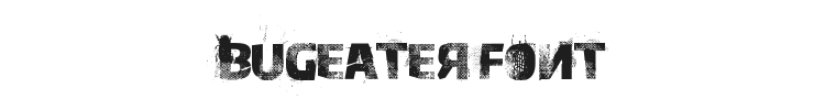 Bugeater Font Preview