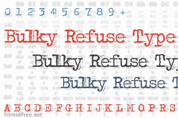 Bulky Refuse Type Font