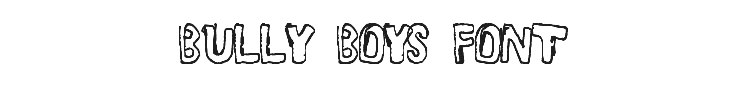 Bully Boys Font Preview