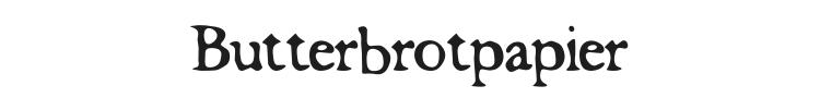 Butterbrotpapier Font Preview