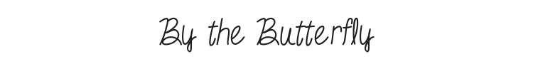 By the Butterfly Font Preview