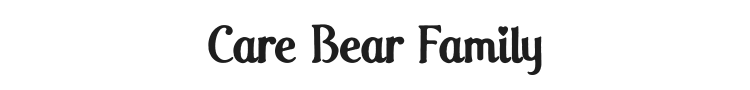 Care Bear Family Font Preview