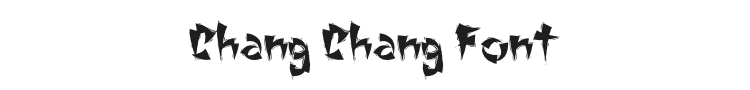Chang Chang Font Preview