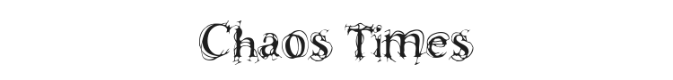 Chaos Times Font Preview