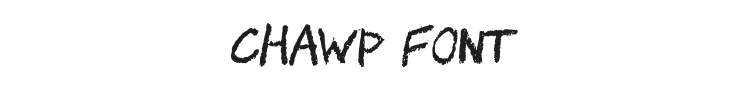 Chawp Font Preview