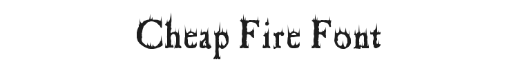 Cheap Fire Font Preview
