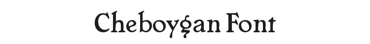 Cheboygan Font Preview