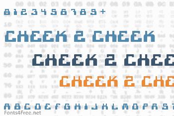 Cheek 2 Cheek Font