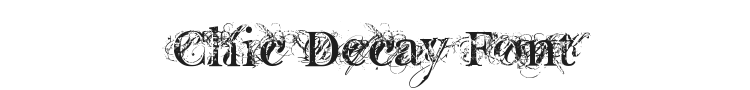 Chic Decay Font