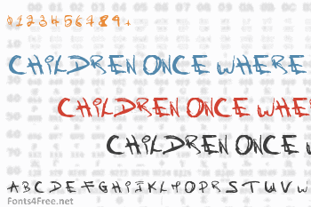 Children Once Where Font