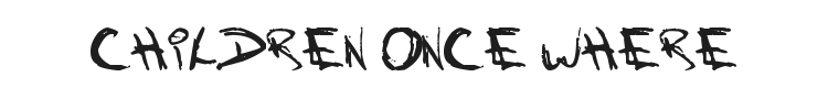 Children Once Where Font Preview