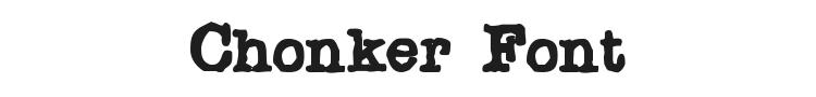 Chonker Font