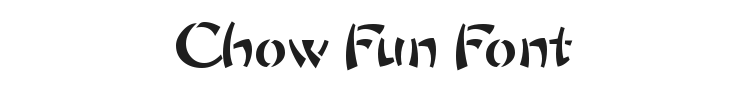 Chow Fun Font Preview