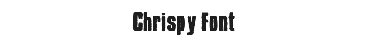 Chrispy Font