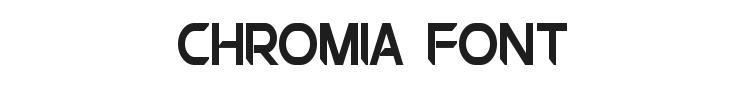 Chromia Font