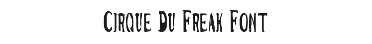 Cirque Du Freak Font Preview