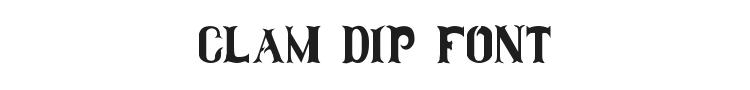 Clam Dip Font Preview