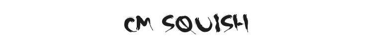 CM Squish Font Preview