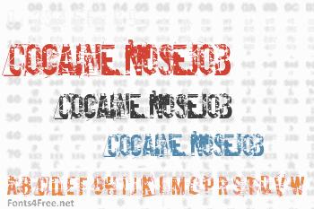 Cocaine Nosejob Font