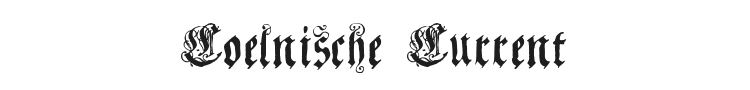 Coelnische Current Fraktur