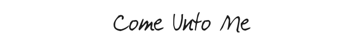 Come Unto Me Font Preview