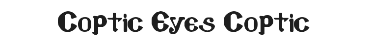 Coptic Eyes Coptic Font Preview