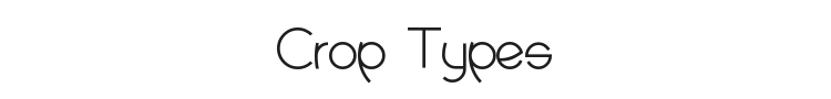 Crop Types Font Preview