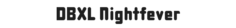 DBXL Nightfever Font Preview
