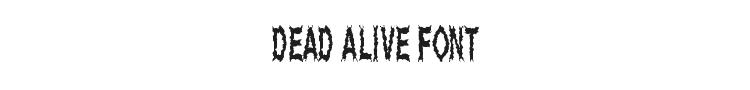 Dead Alive Font Preview