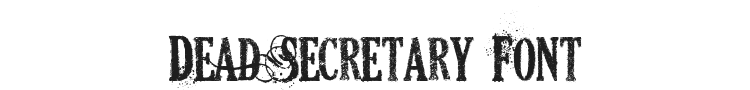 Dead Secretary Font Preview