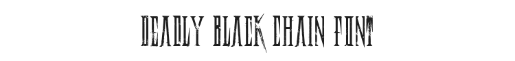 Deadly Black Chain Font Preview