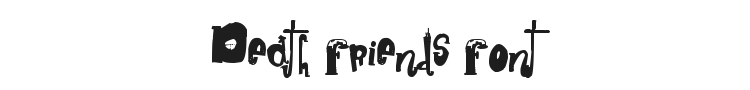 Death Friends Font Preview