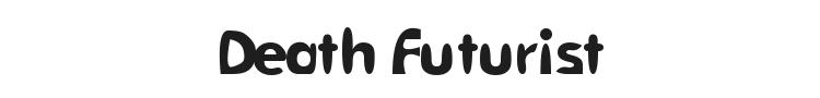 Death Futurist Font Preview