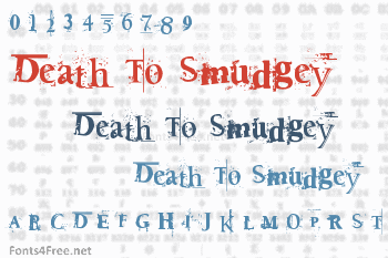 Death To Smudgey Font