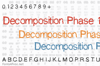 Decomposition Phase 1 Font